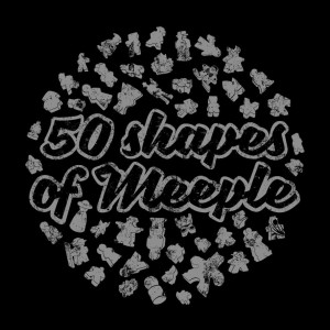 50 Shapes of Meeple T-shirt